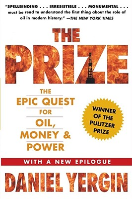 The Prize: The Epic Quest for Oil, Money & Power Cover Image