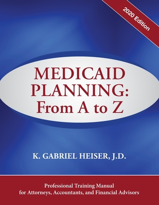 Medicaid Planning: A to Z (2020 ed.) Cover Image