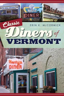 Classic Diners of Vermont Cover Image