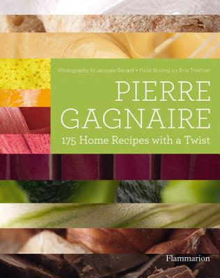 Pierre Gagnaire: 175 Home Recipes with a Twist Cover Image