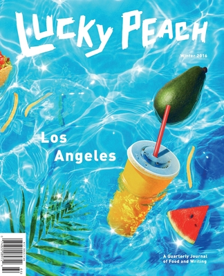 Lucky Peach Issue 21: The Los Angeles Issue Cover Image