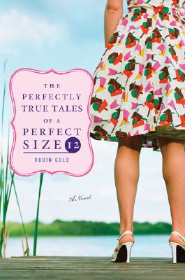 The Perfectly True Tales of a Perfect Size 12 Cover