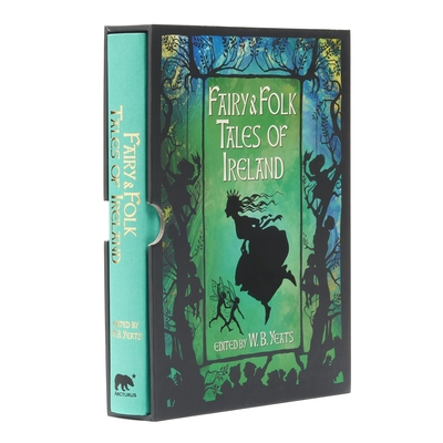 Fairy & Folk Tales of Ireland: Slip-Cased Edition Cover Image