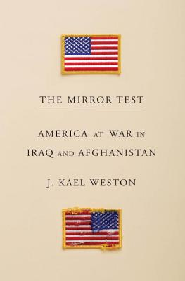 The Mirror Test: America at War in Iraq and Afghanistan Cover Image
