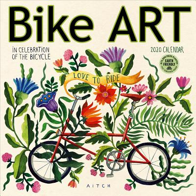 Bike Art 2020 Wall Calendar: In Celebration of the Bicycle Cover Image