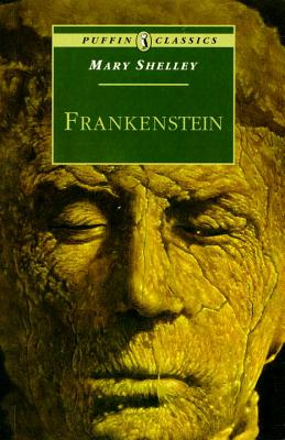 Frankenstein: Or The Modern Prometheus (Puffin Classics) Cover Image