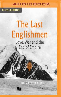 The Last Englishmen: Love, War and the End of Empire Cover Image