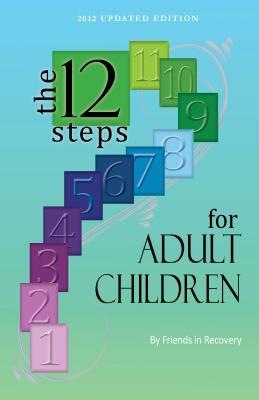 Twelve Steps for Adult Children Cover Image