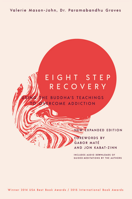 Eight Step Recovery: Using the Buddha's Teachings to Overcome Addiction Cover Image