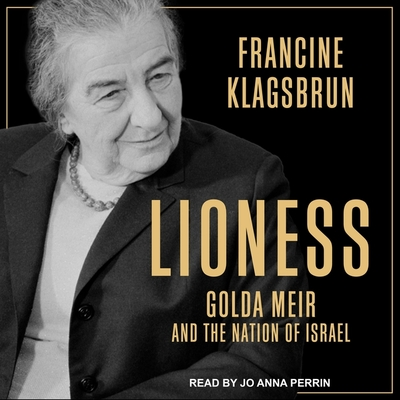 Lioness Lib/E: Golda Meir and the Nation of Israel Cover Image