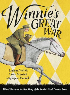 Winnie's Great War by Lindsay Maltick & Josh Greenhut