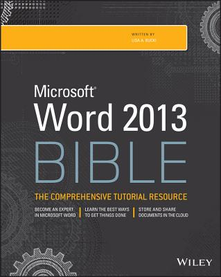 Microsoft Word 2013 Bible (Bible (Wiley) #809) Cover Image