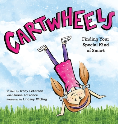 Cartwheels: Finding Your Special Kind of Smart Cover Image