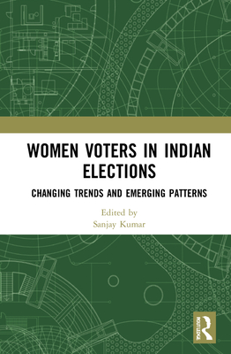 Women Voters in Indian Elections: Changing Trends and Emerging Patterns Cover Image