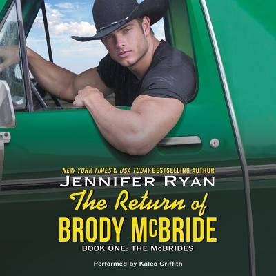The Return of Brody McBride Lib/E: Book One: The McBrides Cover Image
