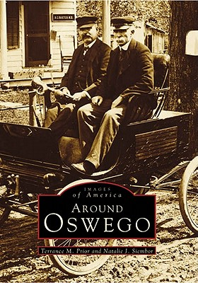 Around Oswego (Images of America (Arcadia Publishing)) Cover Image