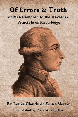Of Errors & Truth: Man Restored to the Universal Principle of Knowledge Cover Image