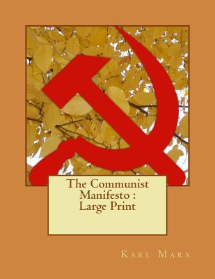 The Communist Manifesto: Large Print Cover Image