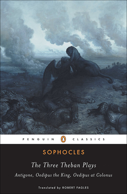 The Three Theban Plays (Penguin Classics) Cover Image