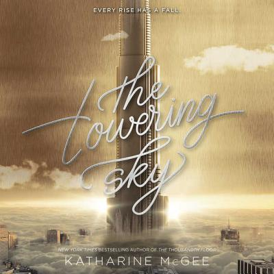 The Towering Sky Lib/E Cover Image