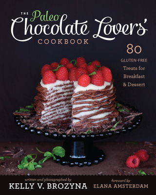The Paleo Chocolate Lovers' Cookbook Cover