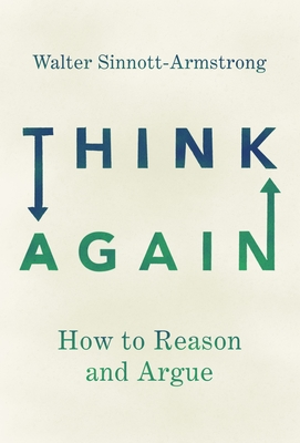 Think Again: How to Reason and Argue Cover Image