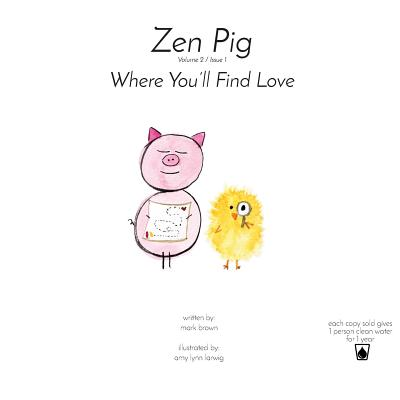 Zen Pig: Where You'll Find Love Cover Image
