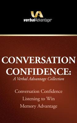 Conversation Confidence: A Verbal Advantage Collection: Conversation Confidence, Listening to Win, Memory Advantage Cover Image