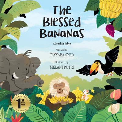 The Blessed Bananas: A Muslim Fable Cover Image