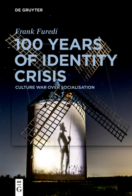 100 Years of Identity Crisis: Culture War Over Socialisation Cover Image
