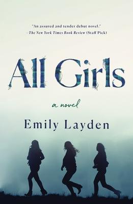 All Girls: A Novel Cover Image