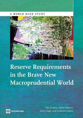 Reserve Requirements in the Brave New Macroprudential World (World Bank Studies) Cover Image