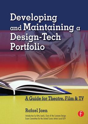 Developing and Maintaining a Design-Tech Portfolio: A Guide for Theatre, Film, and TV Cover Image