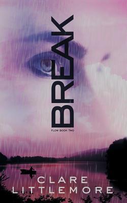Break (Flow Series Book 2 #2) Cover Image