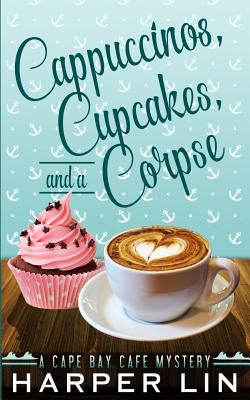 Cappuccinos, Cupcakes, and a Corpse Cover