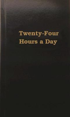 Twenty-Four Hours a Day Cover Image