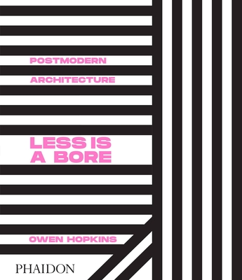 Postmodern Architecture: Less is a Bore Cover Image