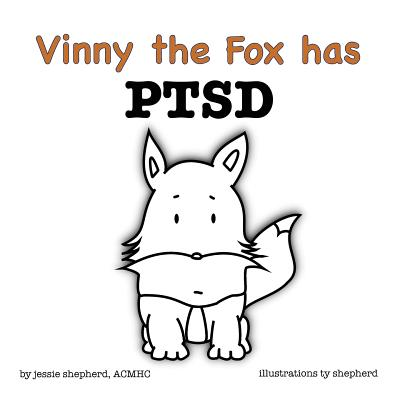 Vinny the Fox has PTSD Cover Image