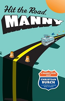Cover Image for Hit the Road, Manny: A Manny Files Novel