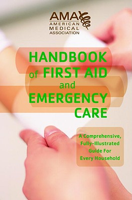 American Medical Association Handbook of First Aid and Emergency Care Cover