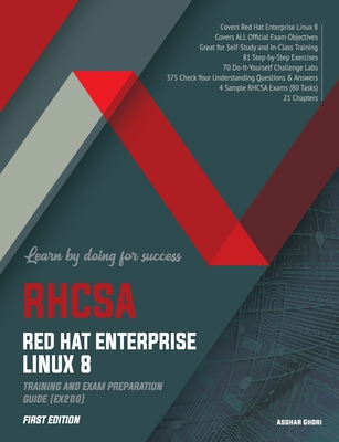 RHCSA Red Hat Enterprise Linux 8: Training and Exam Preparation Guide (EX200), First Edition Cover Image