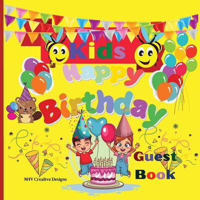 Kids Happy Birthday Guest Book: Awesome Kids Happy Birthday Guest Book Any Occasions Book Cover Image