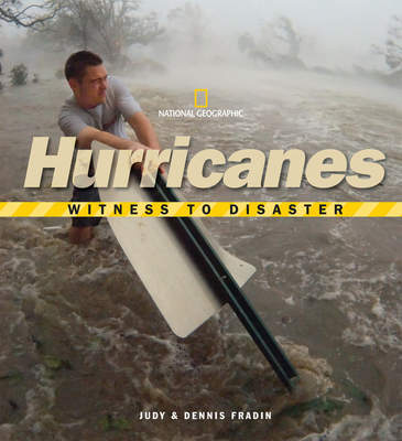 Witness to Disaster: Hurricanes Cover Image