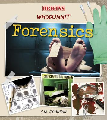 Forensics (Origins: Whodunnit) Cover Image