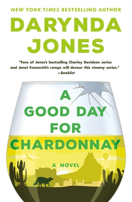 A Good Day for Chardonnay: A Novel (Sunshine Vicram Series #2) Cover Image