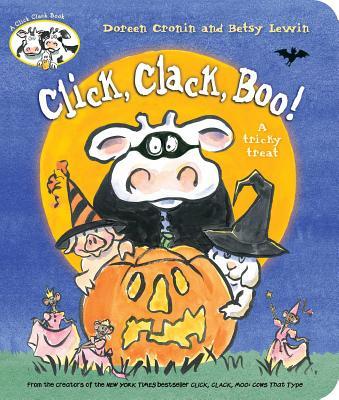 Click, Clack, Boo!: A Tricky Treat (A Click Clack Book) Cover Image