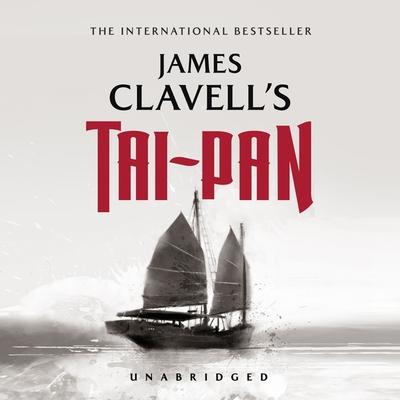 Tai-Pan: The Epic Novel of the Founding of Hong Kong Cover Image