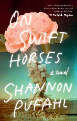 On Swift Horses: A Novel Cover Image