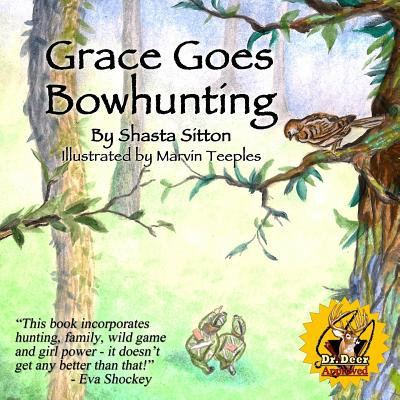 Grace Goes Bowhunting Cover Image