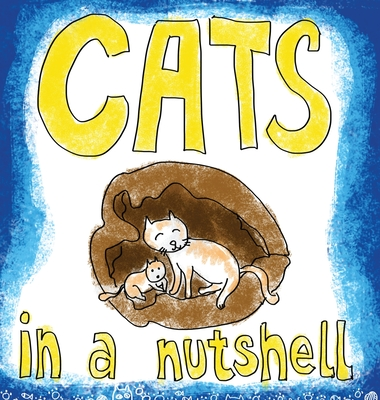 Cats in a Nutshell Cover Image
